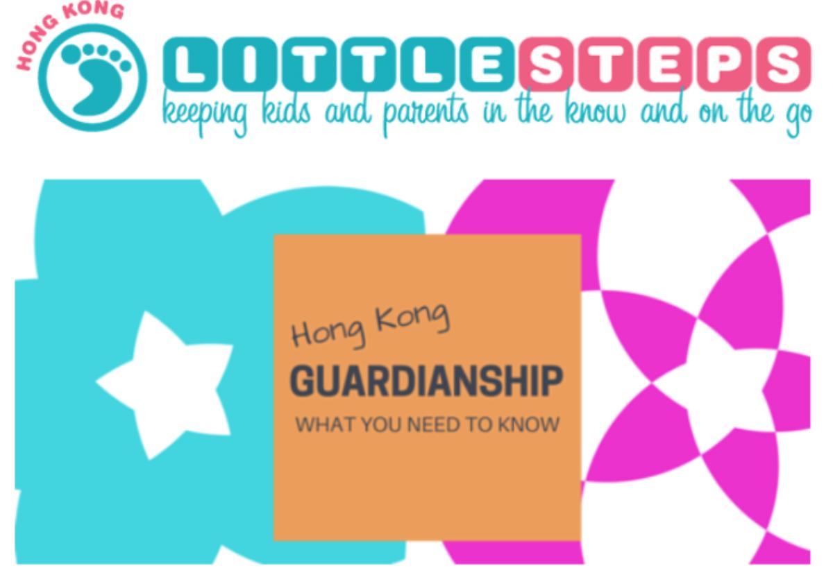 Little Steps Asia: Guardianship 101